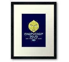 Chop Chop Dojo Framed Print
