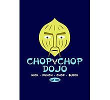 Chop Chop Dojo Photographic Print