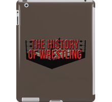 The History Of Wrestling Official T-Shirt iPad Case/Skin