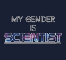My Gender is SCIENTIST by RandomDraggon