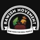 Vegan Vegetarian Rawish Movement by T-ShirtsGifts