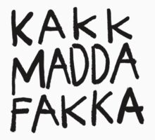 kakkmaddafakka by Lucky Strike