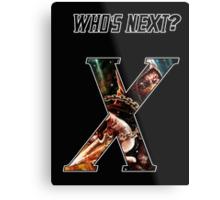 WHO'S NEXT Metal Print