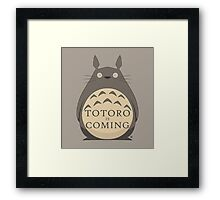Totoro Is Coming Framed Print