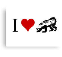I Love Honey Badger (small) Canvas Print
