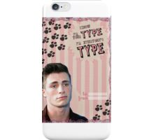 My Teenwolfed Valentine[I know I'm Your Type] iPhone Case/Skin