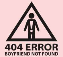 404 Error Boyfriend Not Found by DesignFactoryD