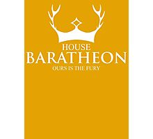 House Baratheon Our Is The Fury Photographic Print