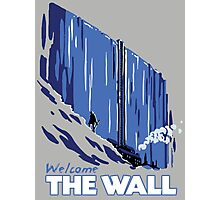 Welcome The Wall Photographic Print