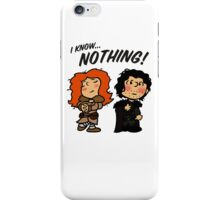 I Know Nothing... iPhone Case/Skin