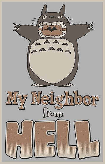 My Neighbor From Hell by Adho1982