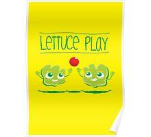 Lettuce Play Poster