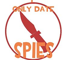 I only date spies- RED by macncheesecabra