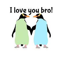 Gay Penguins | I Love you bro! by piedaydesigns