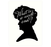 What is a weekend? Art Print