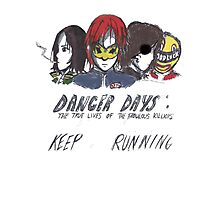 Danger Days  Photographic Print