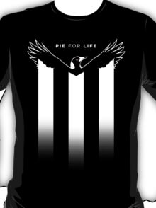 Pie for Life T-Shirt