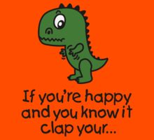 If you're happy and you know it clap your... by LaundryFactory