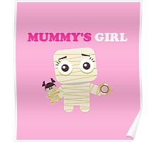 MUMMY´S GIRL Poster