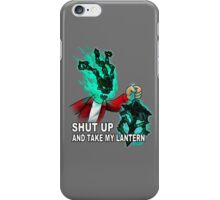 Thresh - SHUT UP AND TAKE MY LANTERN iPhone Case/Skin