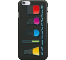 Play with your chemistry set iPhone Case/Skin