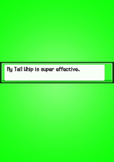 Super Effective Green Poster. by dudewithhair