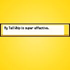 Super Effective Yellow Poster. by dudewithhair