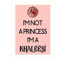 Khaleesi Art Print