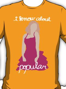 """I Know About Popular"" Galinda, Wicked T-Shirt"