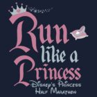 Run like a Princess Disney Half Marathon by sweetsisters
