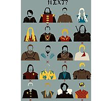 Next (!!Game of Thrones!! Spoiler) Photographic Print