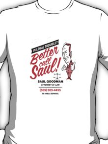 Better Call T-Shirt