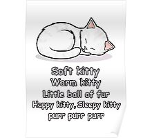 Soft Kitty Poster