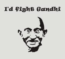 I'd fight Gandhi by Deno666