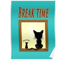 Break Time Poster