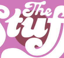 The Stuff Sticker