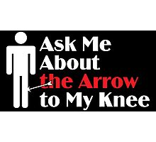 Skyrim - Ask Me About the Arrow (male) on dark Photographic Print