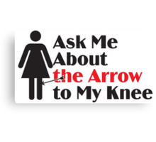 Skyrim - Ask Me About the Arrow (female) Canvas Print