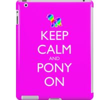 Keep Calm and Pony On - Pink / Dark Red iPad Case/Skin