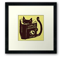 World Domination For Cats Framed Print