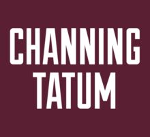 CHANNING TATUM <3 by Clothos & Co.