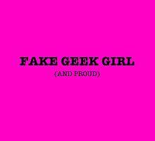 Fake Geek Girl (and proud) by echorose