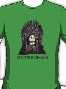Gunter Is Coming T-Shirt