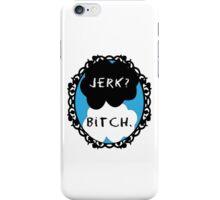 Supernatural : Jerk / Bitch  iPhone Case/Skin