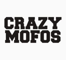 Crazy Mofos by erinoxnam