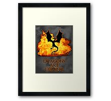 Dragons are coming 2 Framed Print