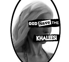 God save the khaleesi (BLACK) by WiseOut