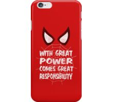 With great power... ( Spider-man ) iPhone Case/Skin