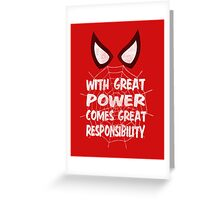 With great power... ( Spider-man ) Greeting Card