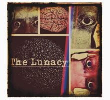 The Lunacy by JoeBoFosho